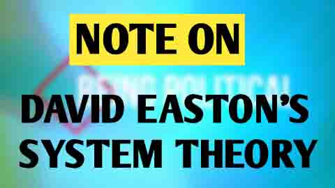 David Easton System Theory Or Political System Theory