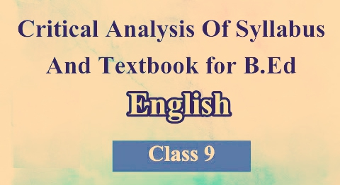 Critical Analysis of Syllabus and Textbook for B.Ed