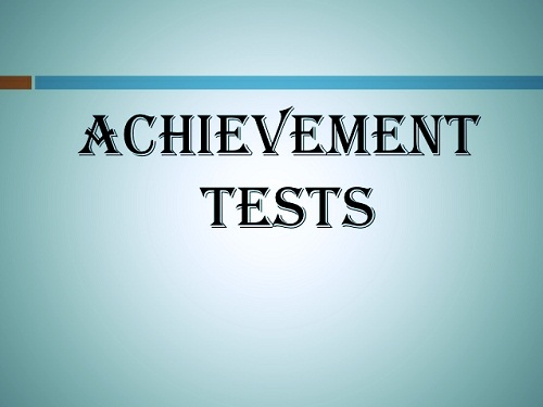 achievement tests