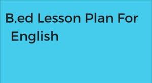 b.ed lesson plans for english