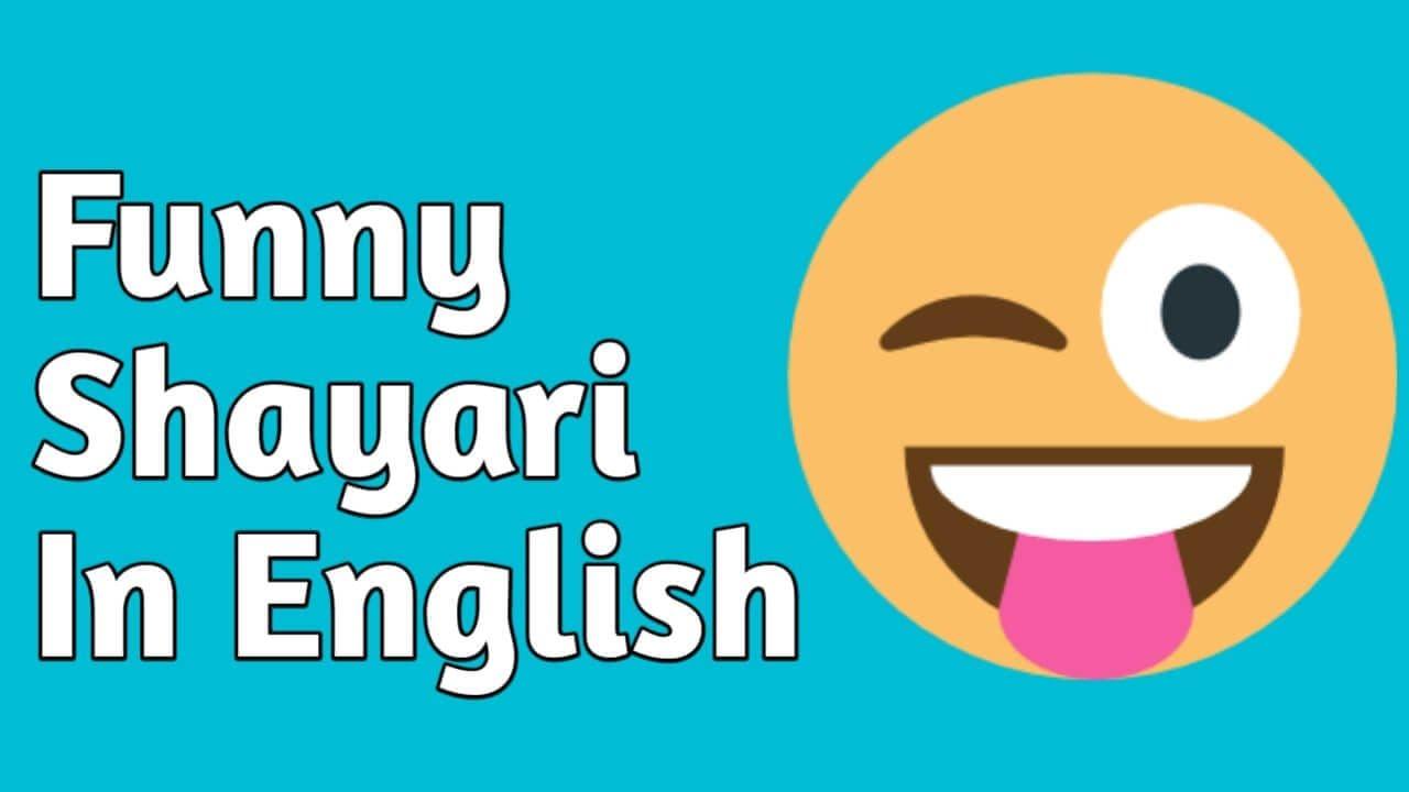 Funny Shayari in English