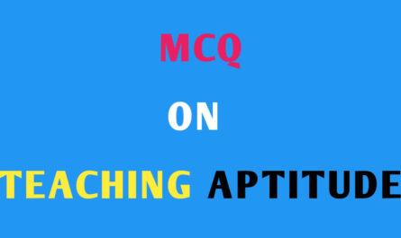MCQ on Teaching Aptitude
