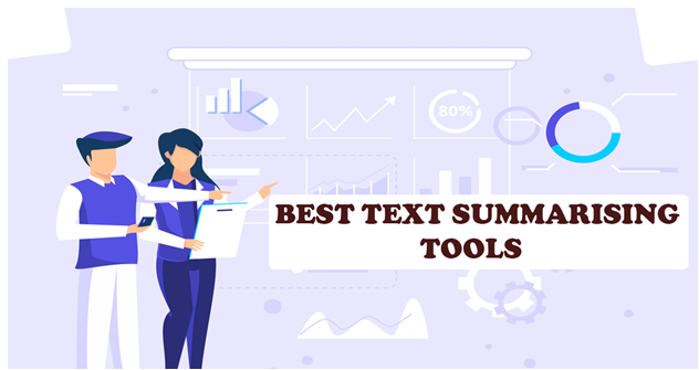 5 Best Text Summarizing Tool To Make A Brief Summary of Lengthy Text
